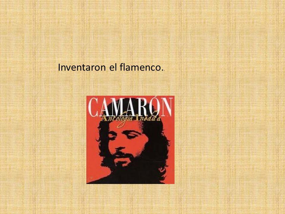 Inventaron el flamenco..
