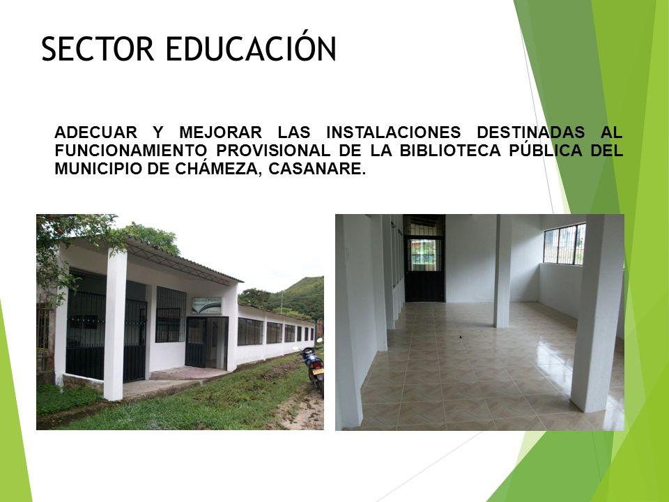 SECTOR EDUCACIÓN CONSTRUCCIÓN DE UNA UNIDAD SANITARIA EN EL I.T.A. JOSÉ ANTONIO GALÁN (SECCIÓN PRIMARIA) DEL ÁREA URBANA DEL MUNICIPIO DE CHÁMEZA, CAS