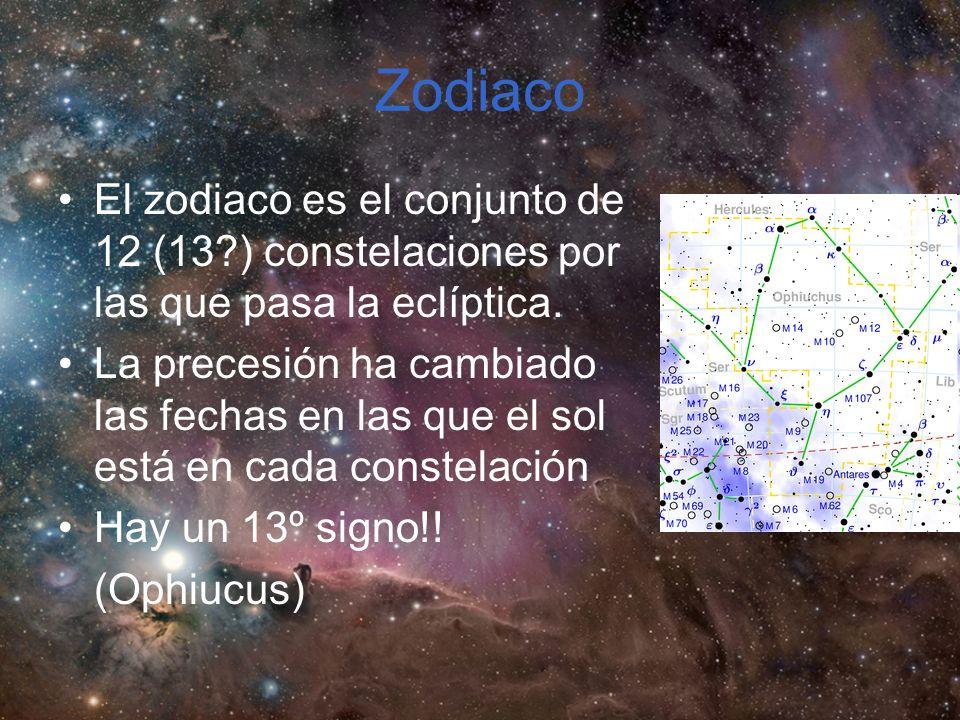 Zodiaco El zodiaco es el conjunto de 12 (13?) constelaciones por las que pasa la eclíptica.