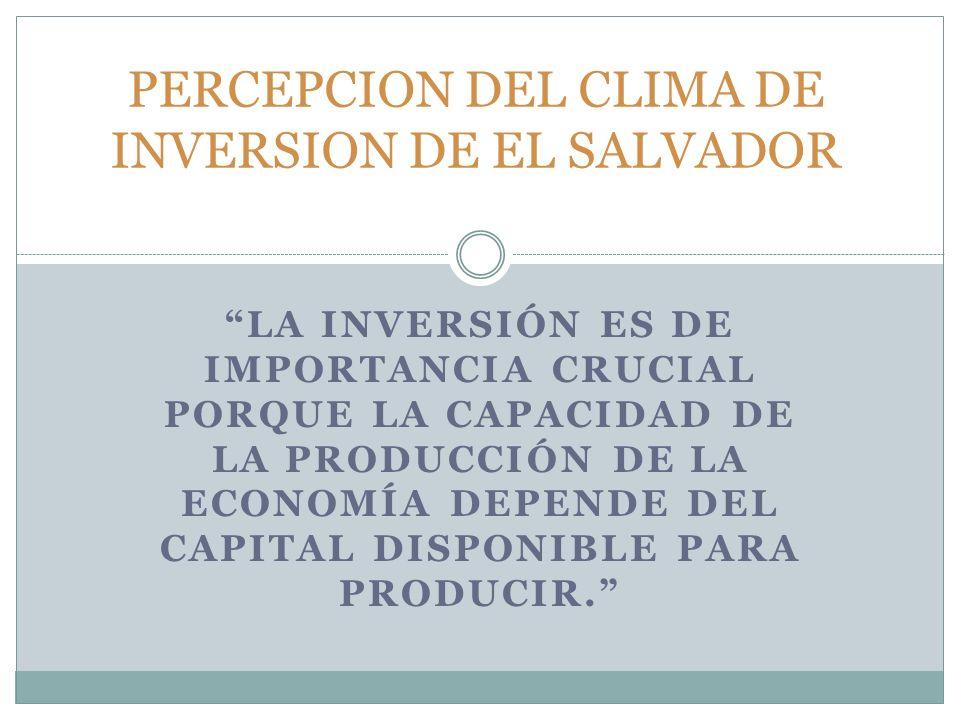 LA INVERSIÓN ES DE IMPORTANCIA CRUCIAL PORQUE LA CAPACIDAD DE LA PRODUCCIÓN DE LA ECONOMÍA DEPENDE DEL CAPITAL DISPONIBLE PARA PRODUCIR.