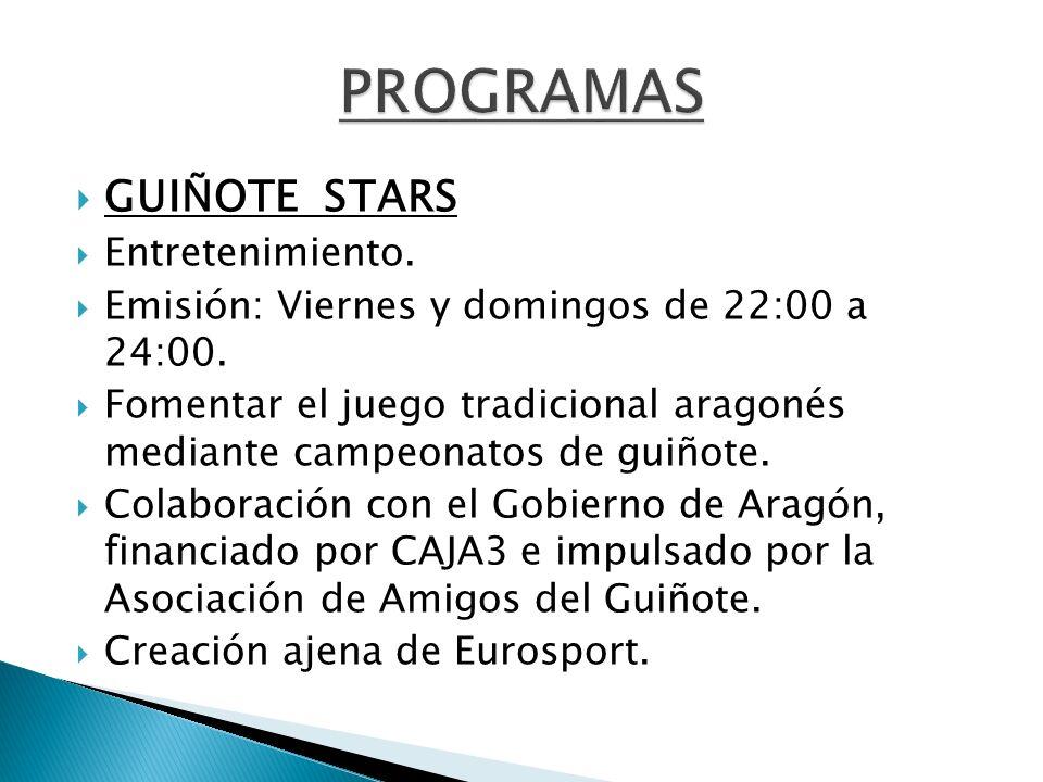 GUIÑOTE STARS Entretenimiento. Emisión: Viernes y domingos de 22:00 a 24:00. Fomentar el juego tradicional aragonés mediante campeonatos de guiñote. C