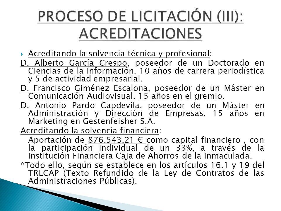 Acreditando la solvencia técnica y profesional: D. Alberto García Crespo, poseedor de un Doctorado en Ciencias de la Información. 10 años de carrera p