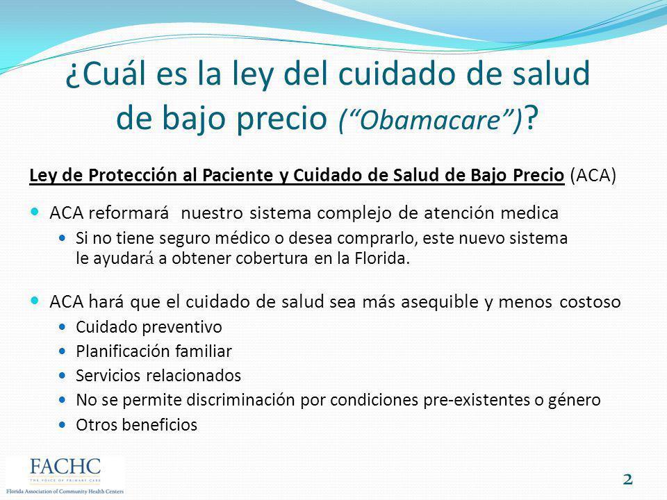 ¿Cuál es la ley del cuidado de salud de bajo precio (Obamacare) ? Ley de Protección al Paciente y Cuidado de Salud de Bajo Precio (ACA) ACA reformará