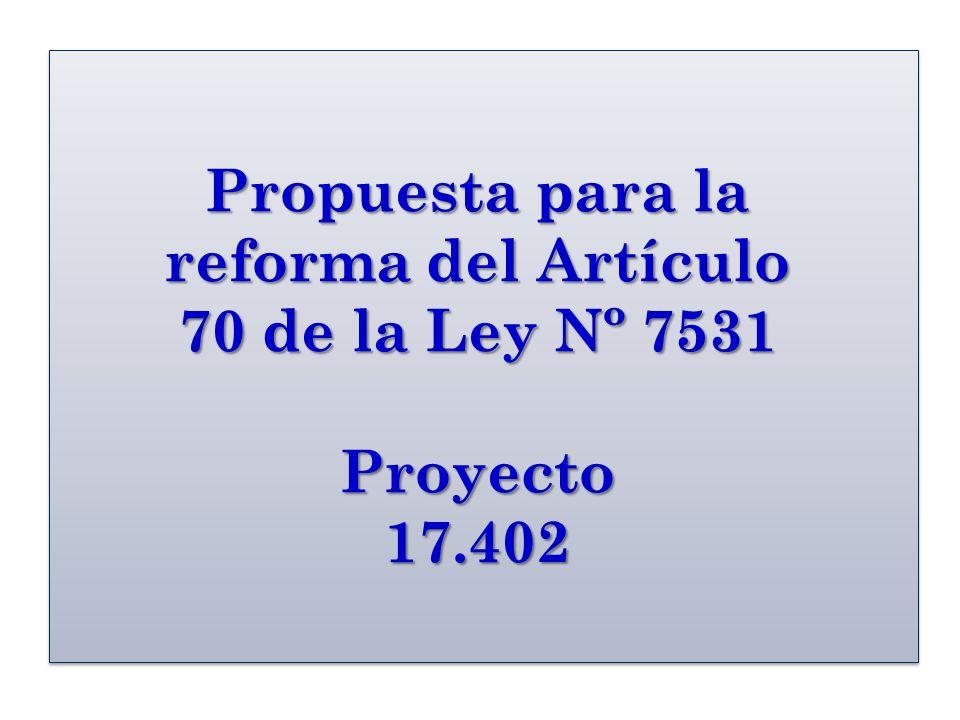 Antecedentes Debido a que con el artículo 70 (vigente) de la Ley Nº 7531, se presentan injusticias con los pensionados y jubilados del Régimen del Magisterio Nacional, se propone este proyecto para mitigar dicha situación.