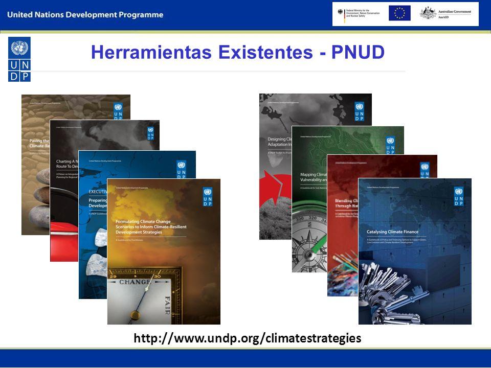 Herramientas Existentes - PNUD http://www.undp.org/climatestrategies