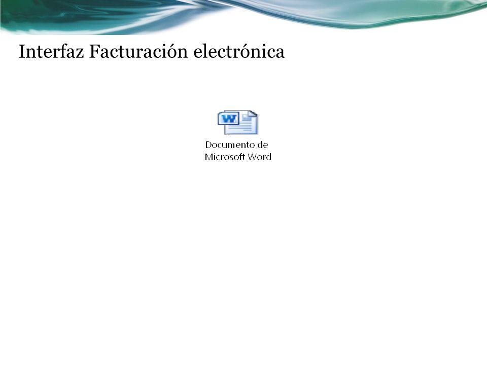 Interfaz Facturación electrónica