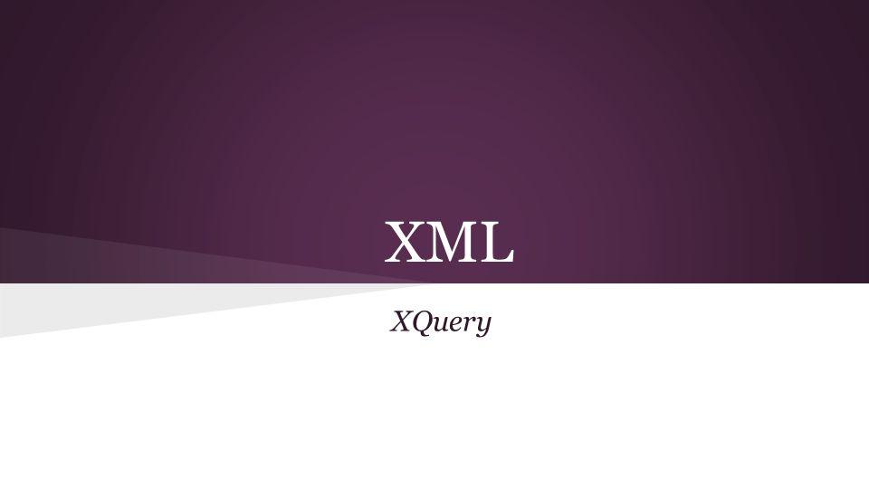 XML XQuery