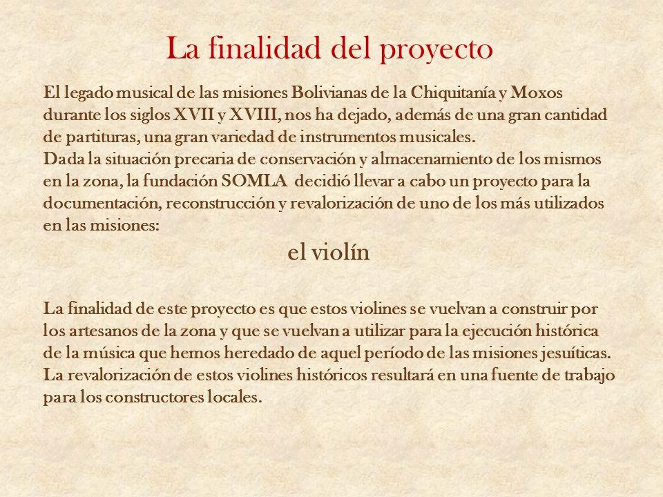 La finalidad del proyecto El legado musical de las misiones Bolivianas de la Chiquitanía y Moxos durante los siglos XVII y XVIII, nos ha dejado, ademá