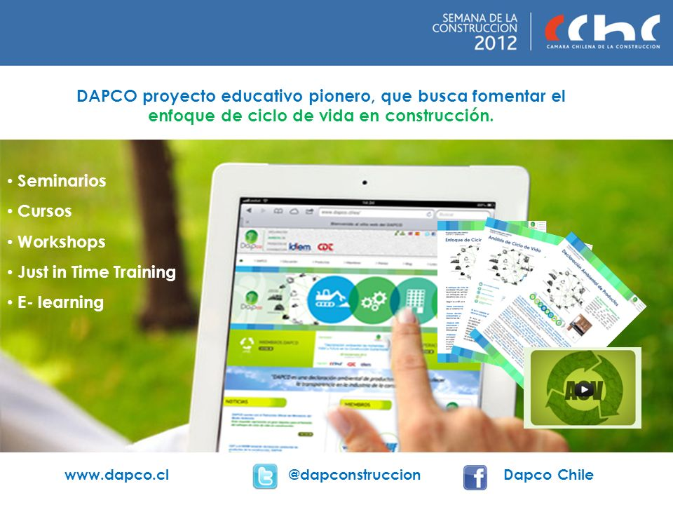 DAPCO proyecto educativo pionero, que busca fomentar el enfoque de ciclo de vida en construcción. Seminarios Cursos Workshops Just in Time Training E-