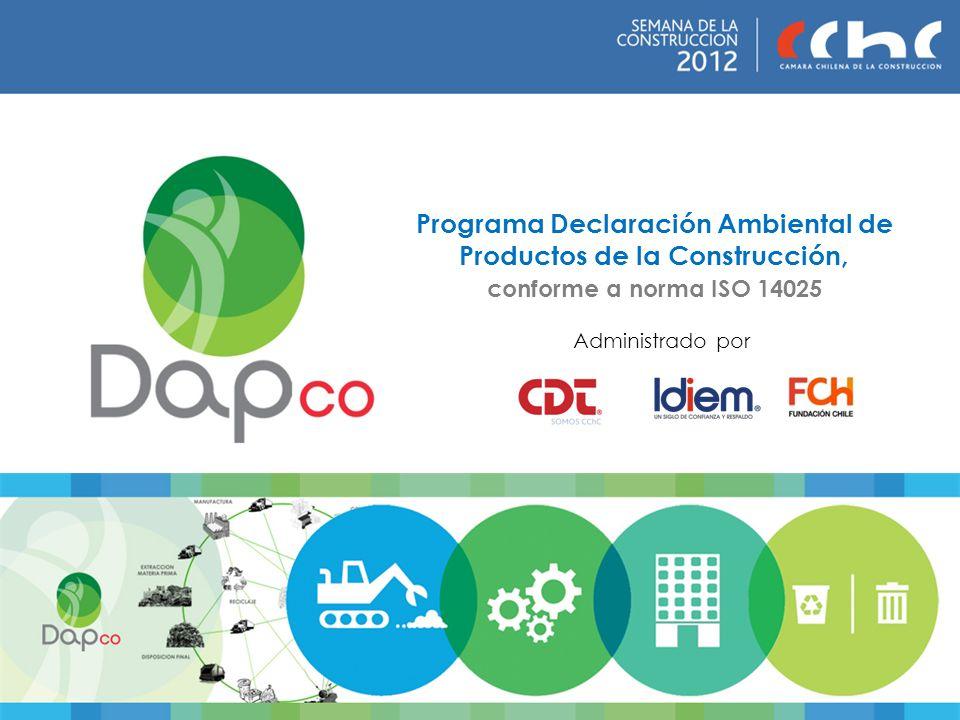 Administrado por Programa Declaración Ambiental de Productos de la Construcción, conforme a norma ISO 14025