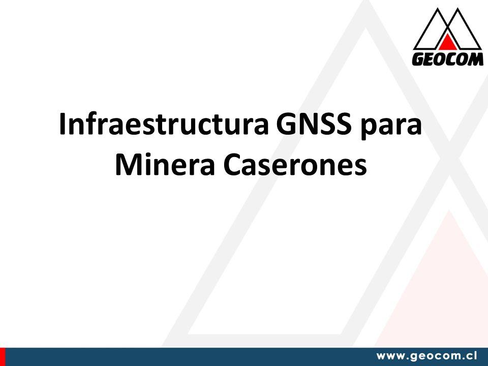 Infraestructura GNSS para Minera Caserones