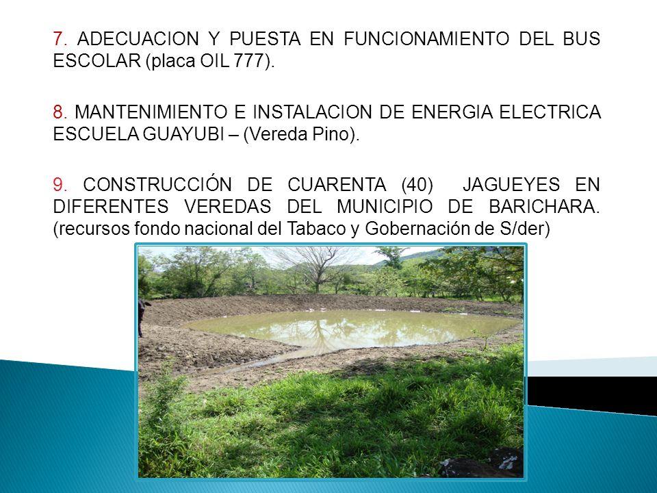 7.ADECUACION Y PUESTA EN FUNCIONAMIENTO DEL BUS ESCOLAR (placa OIL 777).