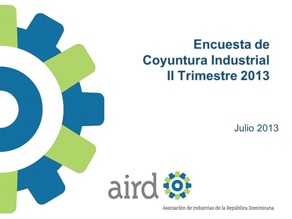 Encuesta de Coyuntura Industrial II Trimestre 2013 Julio 2013