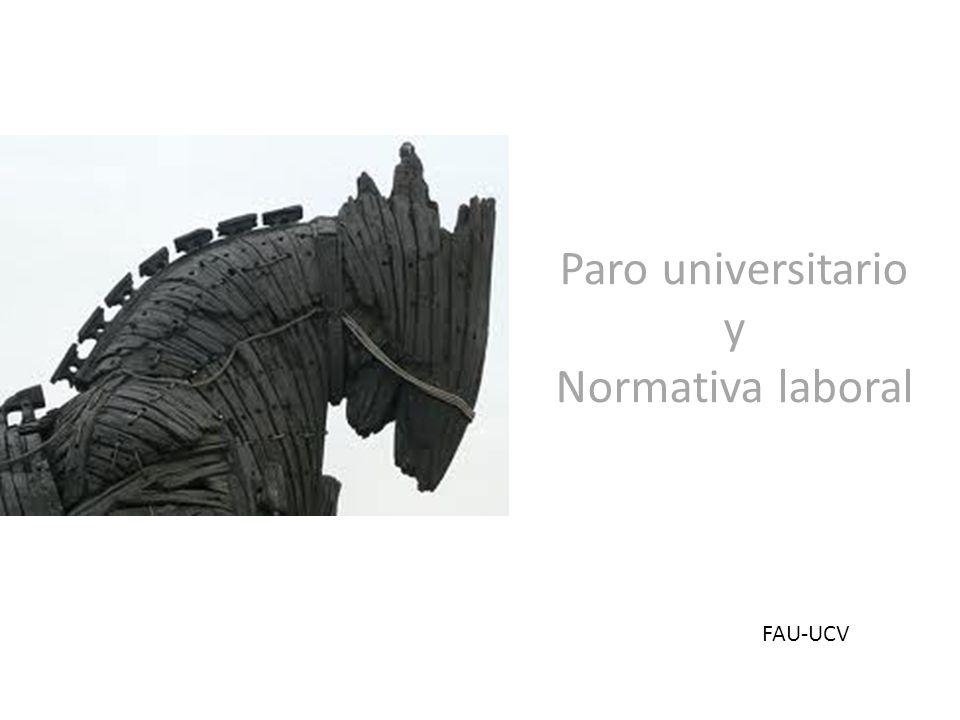Paro universitario y Normativa laboral FAU-UCV