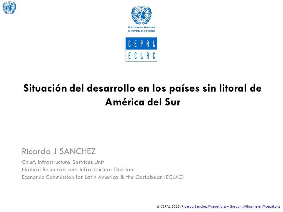 © CEPAL 2013, Ricardo.Sanchez@cepal.org – Gordon.Wilmsmeier@cepal.orgRicardo.Sanchez@cepal.org–Gordon.Wilmsmeier@cepal.org Situación del desarrollo en