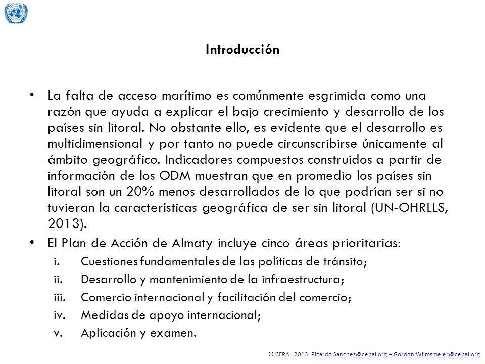 © CEPAL 2013, Ricardo.Sanchez@cepal.org – Gordon.Wilmsmeier@cepal.orgRicardo.Sanchez@cepal.org–Gordon.Wilmsmeier@cepal.org Introducción La falta de ac