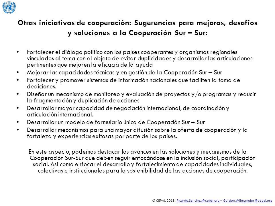 © CEPAL 2013, Ricardo.Sanchez@cepal.org – Gordon.Wilmsmeier@cepal.orgRicardo.Sanchez@cepal.org–Gordon.Wilmsmeier@cepal.org Otras iniciativas de cooper