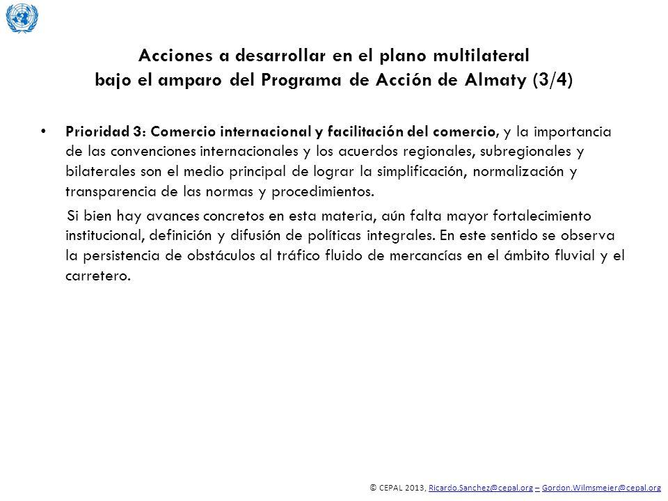 © CEPAL 2013, Ricardo.Sanchez@cepal.org – Gordon.Wilmsmeier@cepal.orgRicardo.Sanchez@cepal.org–Gordon.Wilmsmeier@cepal.org Acciones a desarrollar en e