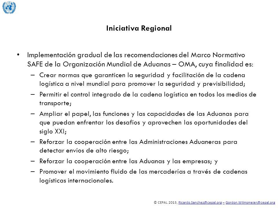 © CEPAL 2013, Ricardo.Sanchez@cepal.org – Gordon.Wilmsmeier@cepal.orgRicardo.Sanchez@cepal.org–Gordon.Wilmsmeier@cepal.org Iniciativa Regional Impleme