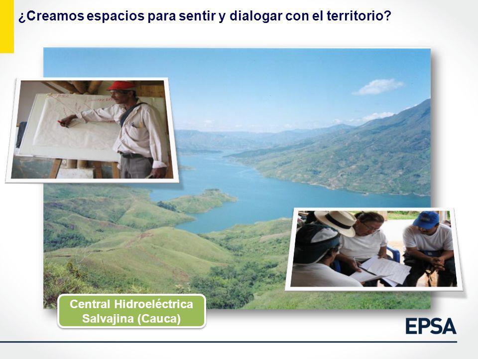 ¿Creamos espacios para sentir y dialogar con el territorio? Central Hidroeléctrica Salvajina (Cauca)
