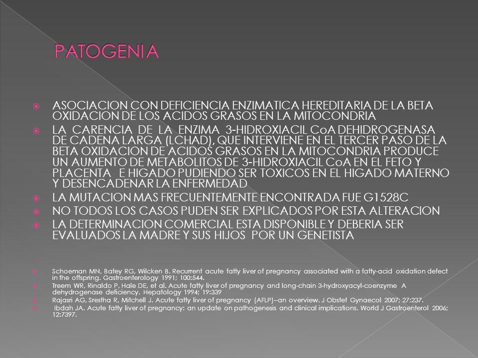 LA ENFERMEDAD SE PRESENTA EN EL TERCER TRIMESTRE DEL EMBARAZO SIEMPRE ANTES DEL PARTO PERO FRECUENTEMENTE SE DIAGNOSTICA DESPUES DEL PARTO.