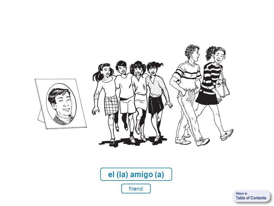 el (la) amigo (a) friend
