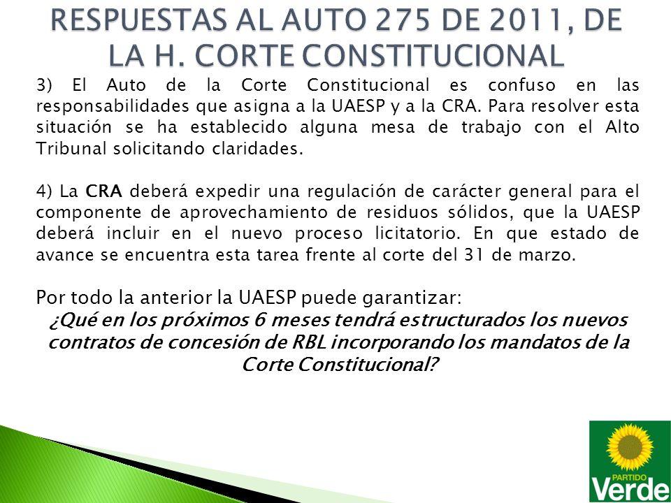 3) El Auto de la Corte Constitucional es confuso en las responsabilidades que asigna a la UAESP y a la CRA.