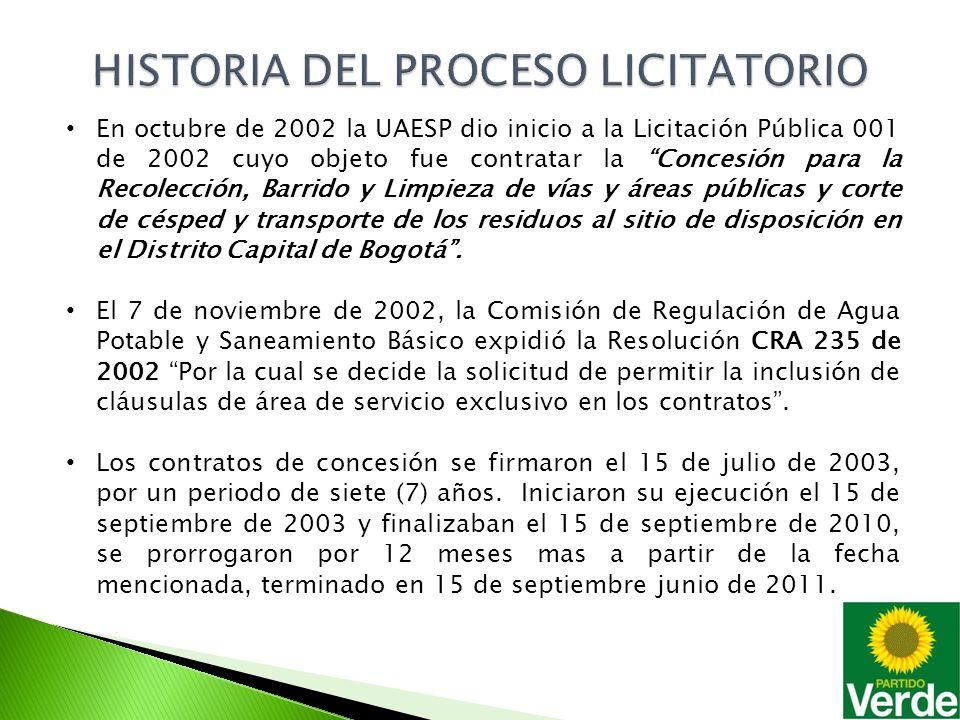 El 25 de Mayo de 2010, la UAESP da la apertura a la Licitación 001 de 2010, cuyo objeto es Concesionar bajo la figura de áreas de servicio exclusivo, la prestación del servicio público domiciliario de aseo en la ciudad de Bogotá D.C.