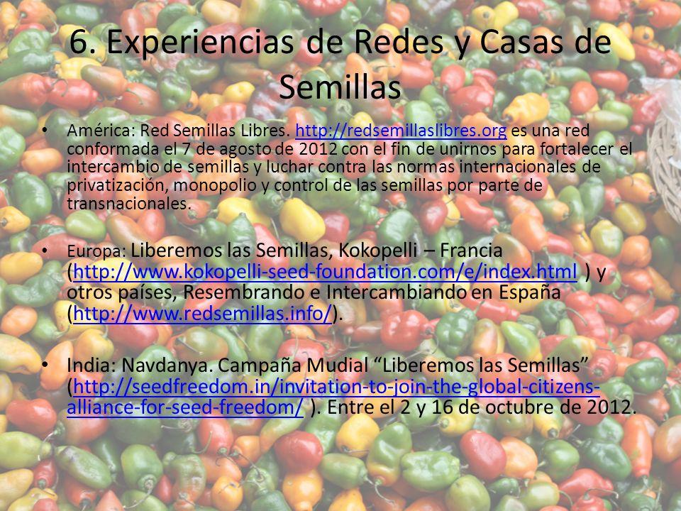 6.Experiencias de Redes y Casas de Semillas América: Red Semillas Libres.