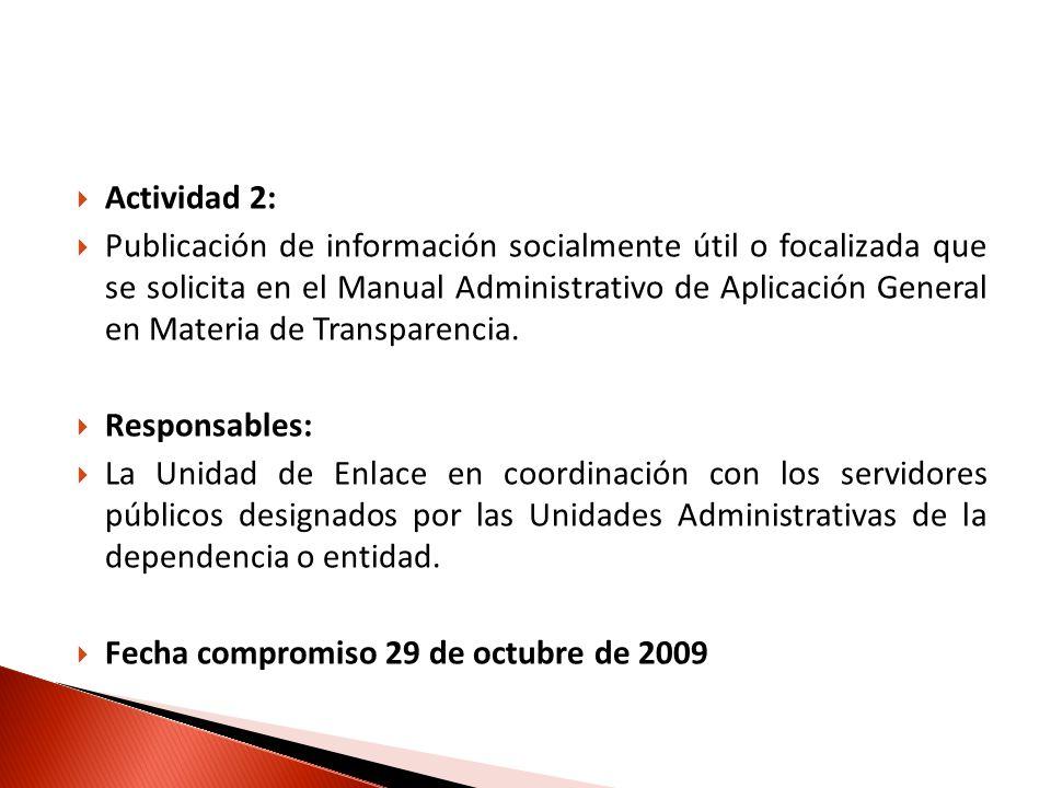 Actividad 2: Publicación de información socialmente útil o focalizada que se solicita en el Manual Administrativo de Aplicación General en Materia de