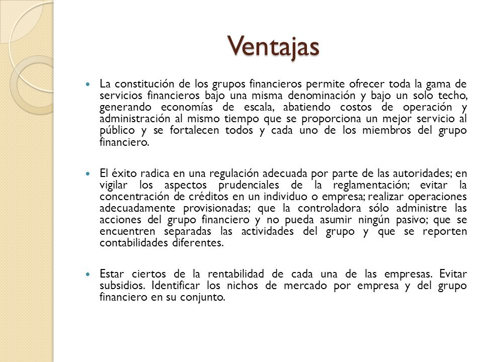 Integración de Grupo Financiero Holding (Controlador) Responsable Holding Banco Financiera Almacenadora Emisor Aseguradora Banco Aseguradora Financiera Almacenadora Emisor