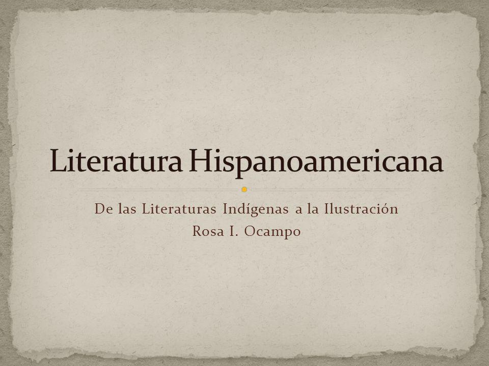 De las Literaturas Indígenas a la Ilustración Rosa I. Ocampo