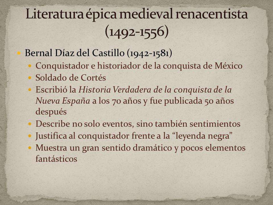 Bernal Díaz del Castillo Historia Verdadera de la conquista de la Nueva España Inca Garcilaso de la Vega Comentarios reales de los Incas