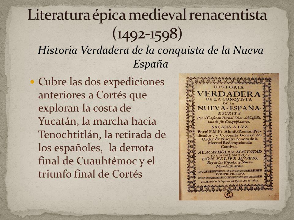 Bernal Díaz del Castillo (1942-1581) Conquistador e historiador de la conquista de México Soldado de Cortés Escribió la Historia Verdadera de la conqu