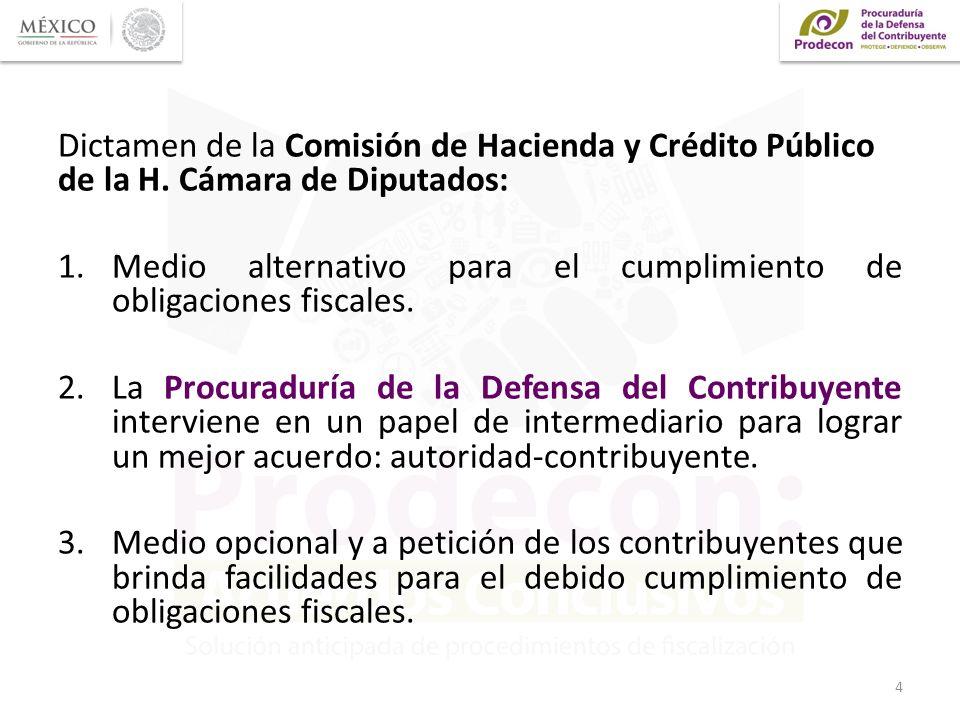 Dictamen de la Comisión de Hacienda y Crédito Público de la H. Cámara de Diputados: 1.Medio alternativo para el cumplimiento de obligaciones fiscales.