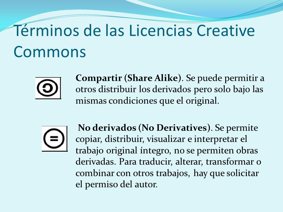 Términos de las Licencias Creative Commons Compartir (Share Alike).