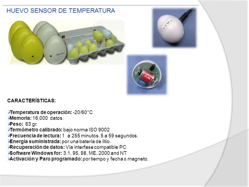 CARACTERÍSTICAS: Temperatura de operación: -20/60°C Memoria: 16,000 datos. Peso: 63 gr. Termómetro calibrado: bajo norma ISO 9002 Frecuencia de lectur