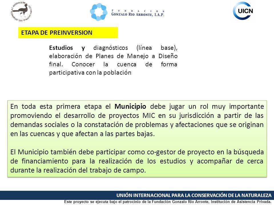 UNIÓN INTERNACIONAL PARA LA CONSERVACIÓN DE LA NATURALEZA Estudios y diagnósticos (línea base), elaboración de Planes de Manejo a Diseño final. Conoce