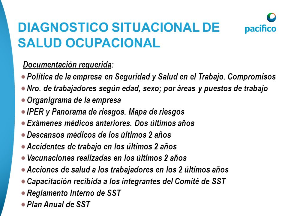 DIAGNOSTICO SITUACIONAL DE SALUD OCUPACIONAL Documentación requerida: Política de la empresa en Seguridad y Salud en el Trabajo. Compromisos Nro. de t
