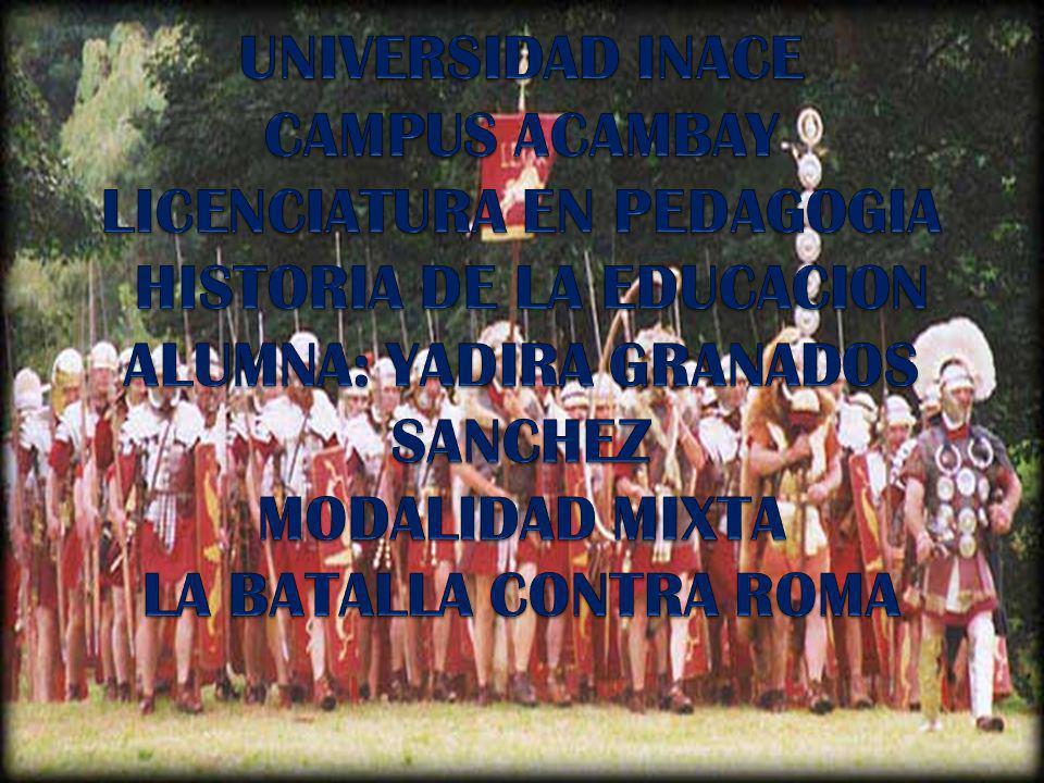 La Batalla contra Roma Roma fracaso en su intento de conquistar las tierras del norte del rio Elba y las que estaban mas hacia el este.