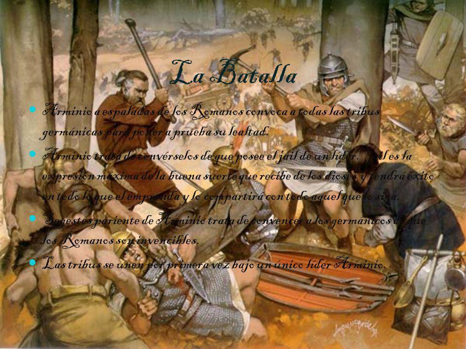 La Batalla Arminio a espaladas de los Romanos convoca a todas las tribus germánicas para poner a prueba su lealtad. Arminio trata de convérselos de qu