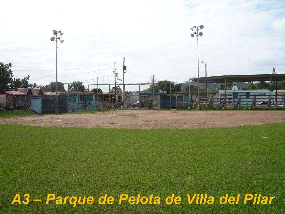 A3 – Parque de Pelota de Villa del Pilar