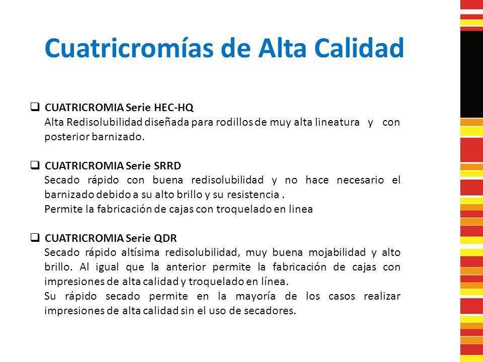 Cuatricromías de Alta Calidad CUATRICROMIA Serie HEC-HQ Alta Redisolubilidad diseñada para rodillos de muy alta lineatura y con posterior barnizado. C