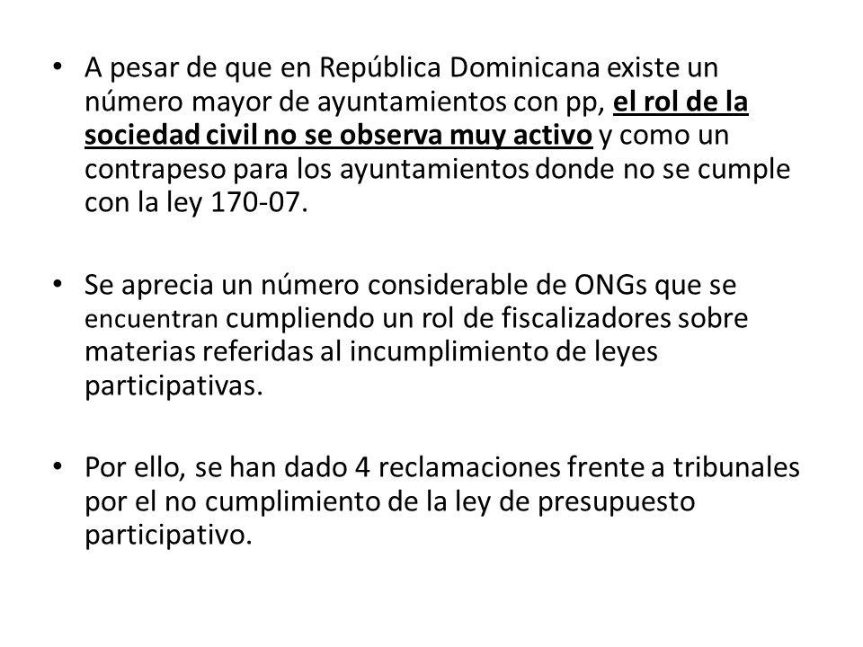 A pesar de que en República Dominicana existe un número mayor de ayuntamientos con pp, el rol de la sociedad civil no se observa muy activo y como un