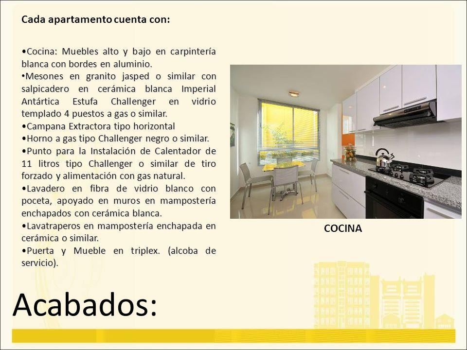 Acabados: Cada apartamento cuenta con: Cocina: Muebles alto y bajo en carpintería blanca con bordes en aluminio.Cocina: Muebles alto y bajo en carpint