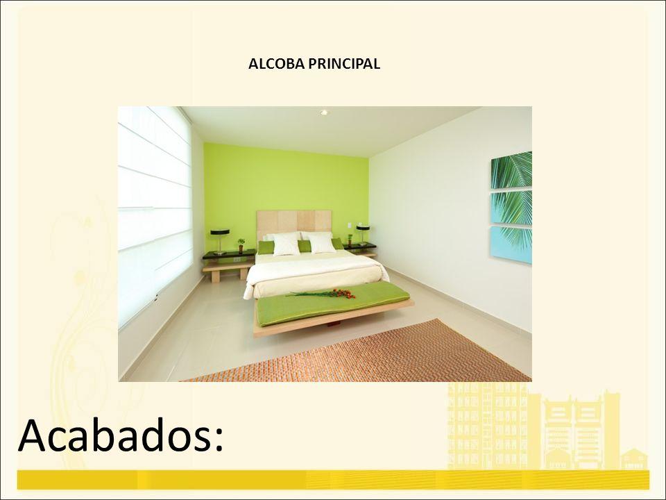 Acabados: ALCOBA PRINCIPAL