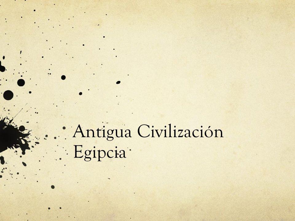 Antigua Civilización Egipcia