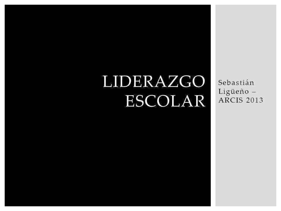 Sebastián Ligüeño – ARCIS 2013 LIDERAZGO ESCOLAR