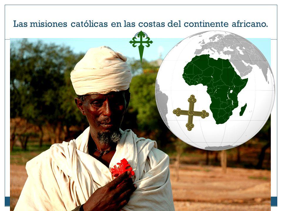 Las misiones católicas en las costas del continente africano.