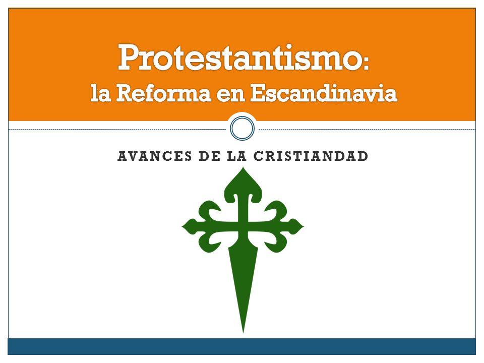 AVANCES DE LA CRISTIANDAD